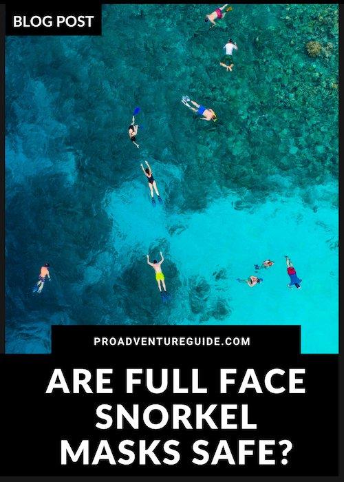 Are full face snorkel masks safe